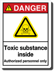 Danger Toxic Substance Aluminum Sign