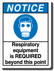 Notice Respiratory Equipment Required Aluminum Sign