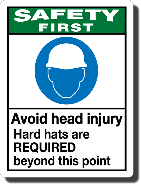 Safety First Avoid Head Injury Aluminum Sign