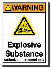 Warning Explosive Substance Aluminum Sign