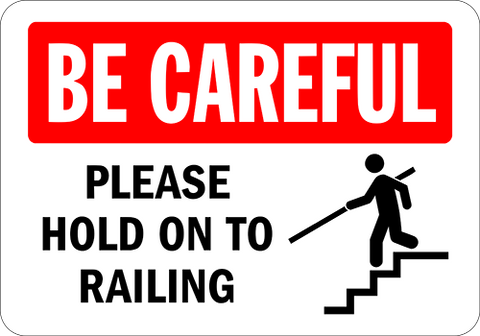 Be Careful Floor Sign