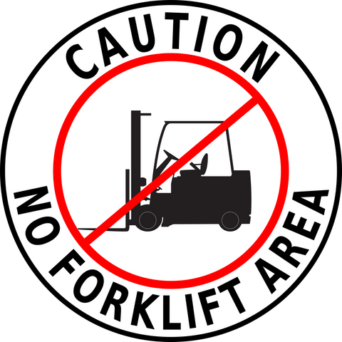 Caution No Forklift Area Floor Sign