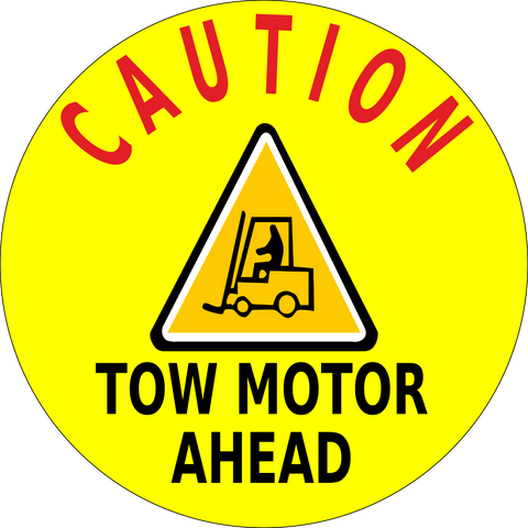 Caution Tow Motor Ahead Floor Sign