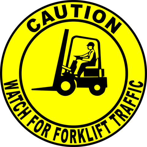 Caution Watch For Forklift Traffic Floor Sign