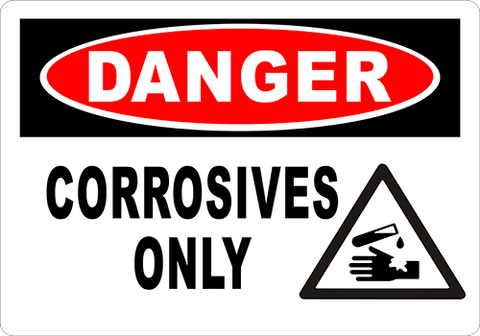 Danger Corrosives Only Floor Sign
