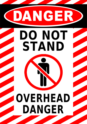 Danger Do Not Stand Floor Sign
