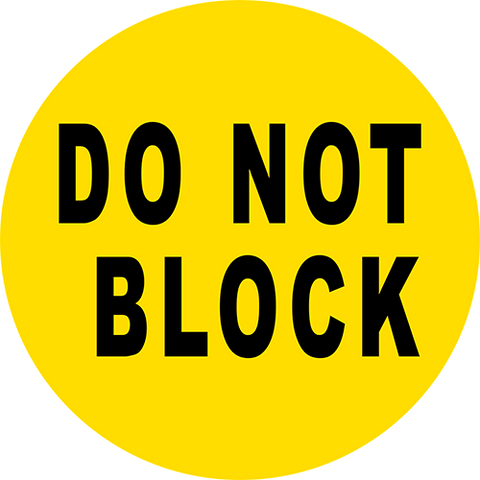 Do Not Block Floor Sign
