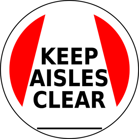 Keep Aisles Clear Floor Sign