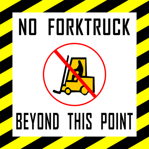 No Forktruck Beyond This Point Floor Sign