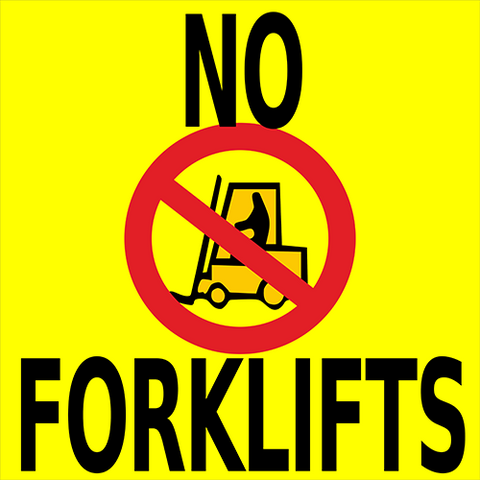 No Forklifts Floor Sign