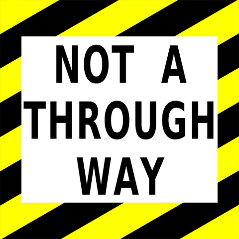 Not A Through Way Floor Sign