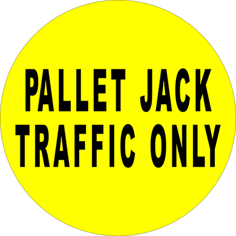 Pallet Jack Traffic Only Floor Sign