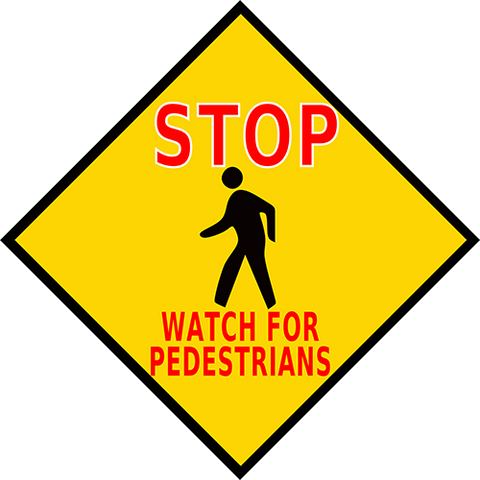 Stop Watch For Pedestrians Floor Sign