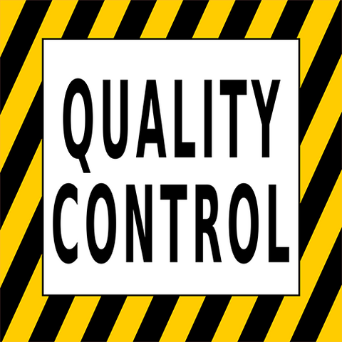 Quality Control Floor Sign