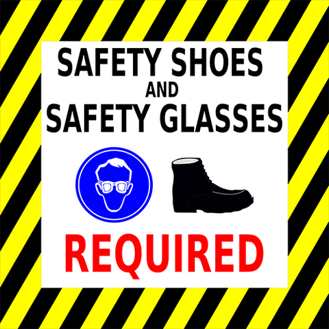Safety Shoes And Safety Glasses Required Floor Sign