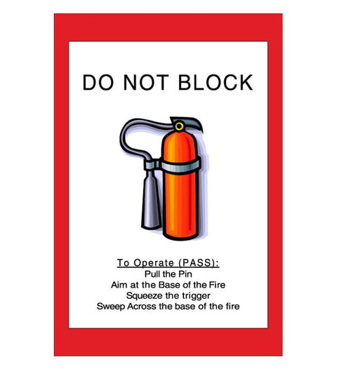 "24"" Do Not Block Fire Extinguisher Sign"