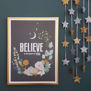 'Believe in the Power of You' Print