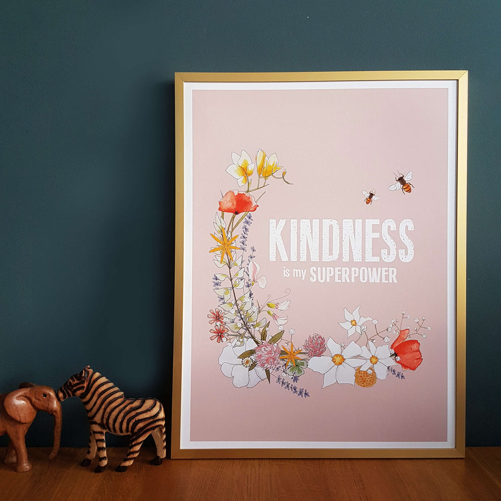 'Kindness is my Superpower' Print