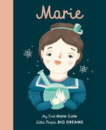 Little People Big Dreams - My First Marie Curie Board Book
