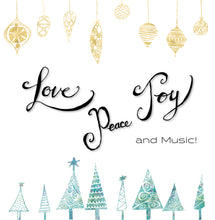 Load image into Gallery viewer, Cover Image for Love, Peace, Joy and music Christmas Giving Card