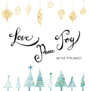 Cover Image for Love, Peace, Joy and music Christmas Giving Card
