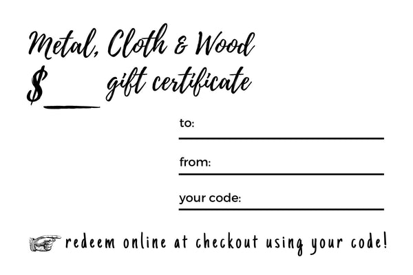 "Metal, Cloth & Wood ""A Special Gift"" eGift Card"