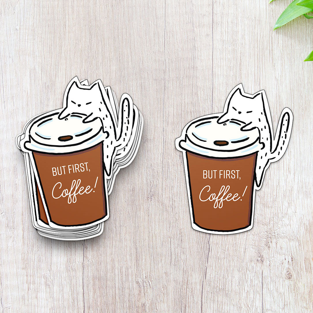 But First Coffee - Cat Sticker - Coffee Lover - Cat Lover - Sticker