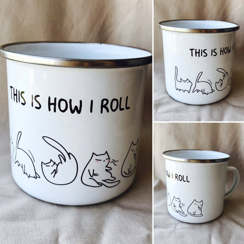 'This is how I roll' Enamel Camping Mug
