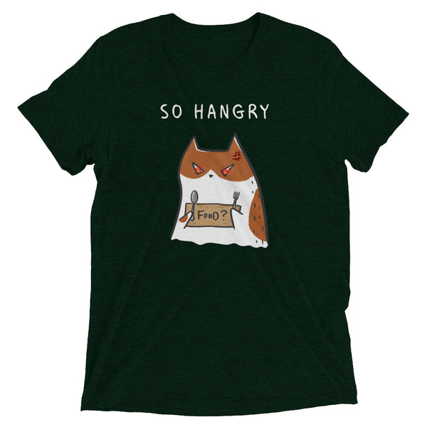 So Hangry Kitty - Tri Blend Casual Unisex T-Shirt - Graphic Tee