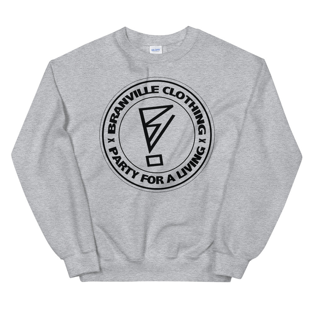 Party For A Living Sweatshirt - BranVille