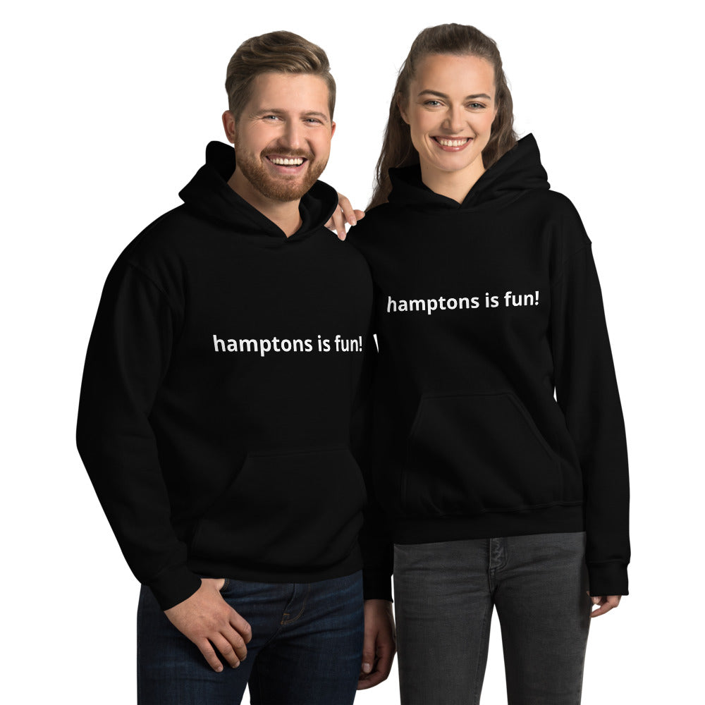 """hamptons is fun!"" Hoodie"