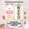 Weed / Innocents Abroad / Sexual Encounter Group