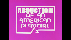 Abduction of an American Playgirl / Winter Heat