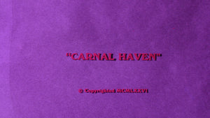 Carnal Haven / Her Last Fling