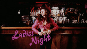 Ladies Night / Her Wicked Ways