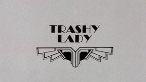 Trashy Lady