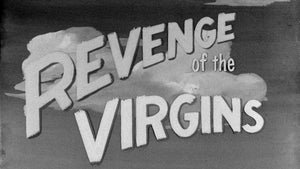 Revenge of the Virgins / Teenage Zombies