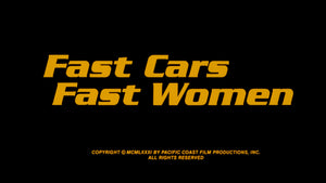 Fast Cars Fast Women / Starship Eros