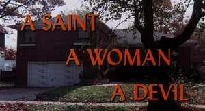 A Saint, A Woman, A Devil