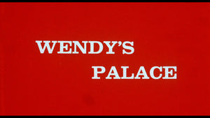 The Sexualist / Wendy's Palace