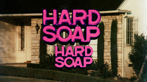 Hard Soap, Hard Soap / Disco Lady