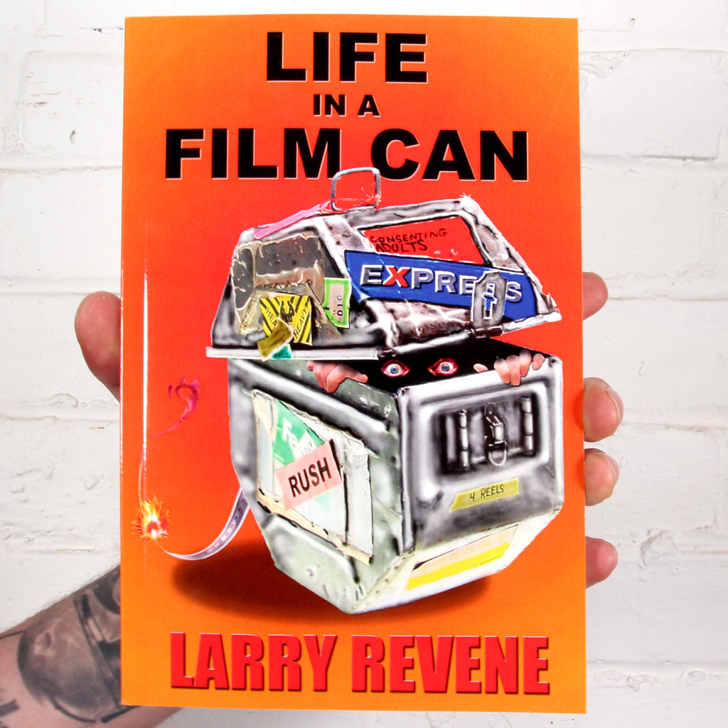 Larry Revene: Life in a Film Can [Book]