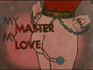 My Master My Love / Teenage Masseuse / More