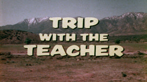 Trip with the Teacher