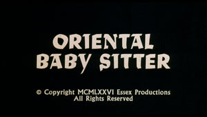 The First Time / Oriental Babysitter