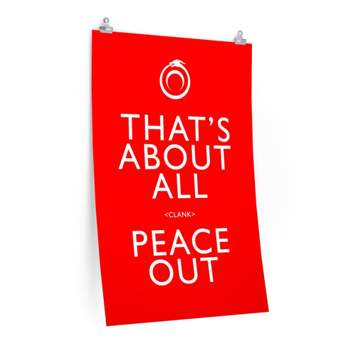 That's About All Peace Out Poster - Red
