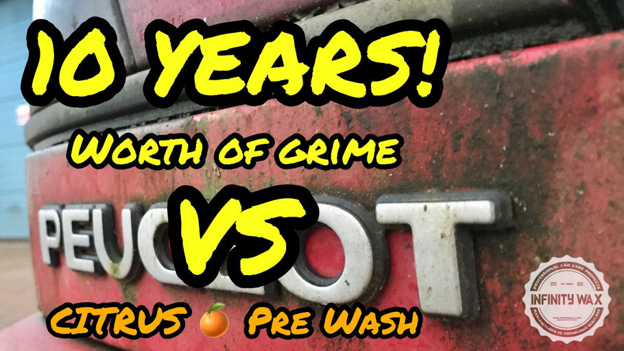 10 Years worth of grime VS Infinity Wax Citrus Pre-Wash