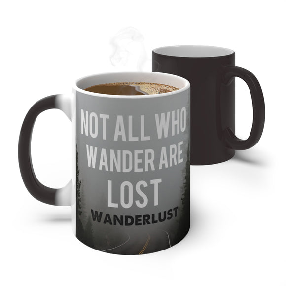 Not All Who Wander are Lost Color Changing Mug, Wanderlust gift, Travel Gift
