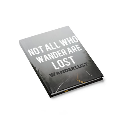 Not All Who Wander are Lost Travel Journal - Ruled Line Wanderlust Gift, Gratitude Journal