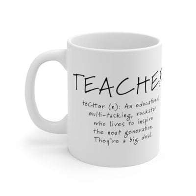 Teacher Mug 11oz, Teacher Gift, Teacher Coffee Mug, Best Teacher Gift, Gift for Teacher